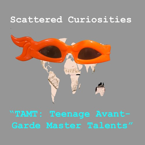 41 TAMT Teenage Avant - Garde Master Talents