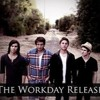 The Workday Release - Stay - Mix
