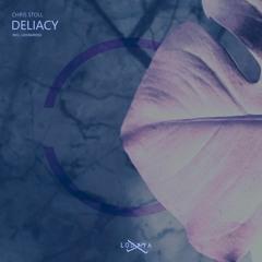 Deliacy - Chris Stoll - ( Leo Baroso Remix ) Lodjiya Records