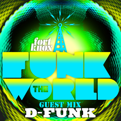 Funk the World 47