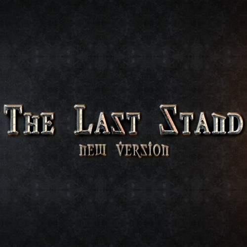 The Last Stand (New Version Preview)