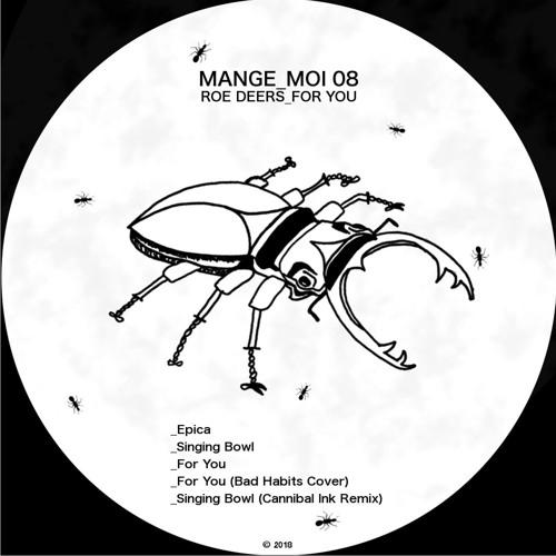 "PRÈMIÉRE: Roe Deers - ""Singing Bowl"" (Cannibal Ink Remix) [ Mange Moi]"