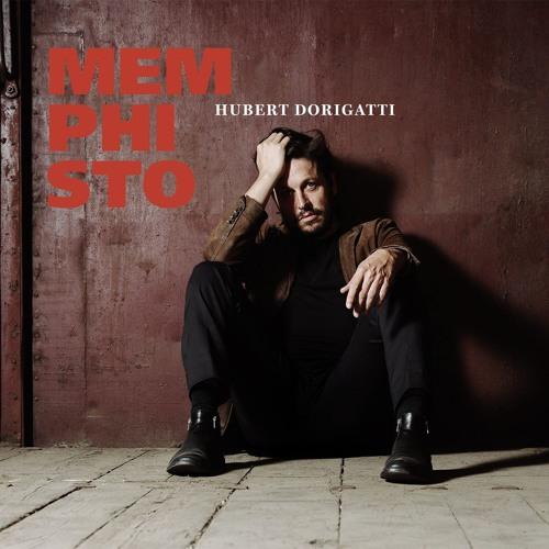 Hubert Dorigatti - Memphisto