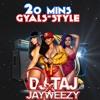20 mins gyalstyle (freestyle)