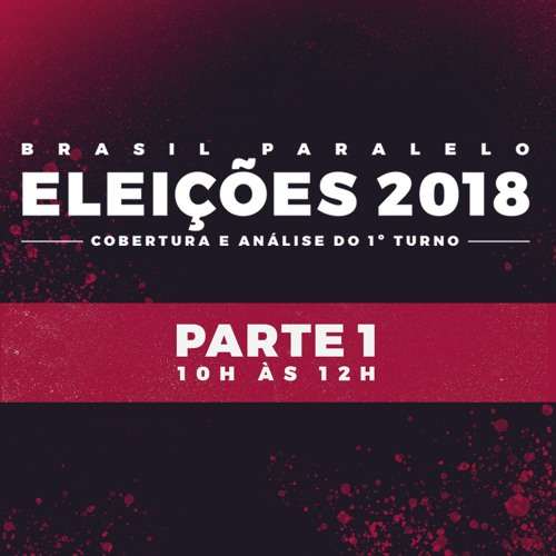 Eleições 2018 : Cobertura E Análise Do 1º Turno - Parte 1
