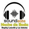 Noche de Boda Raphy Leavitt y La Selecta 💚