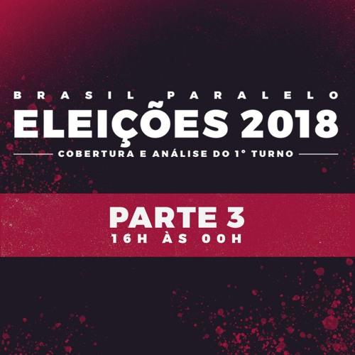 Eleições 2018 : Cobertura E Análise Do 1º Turno - Parte 3
