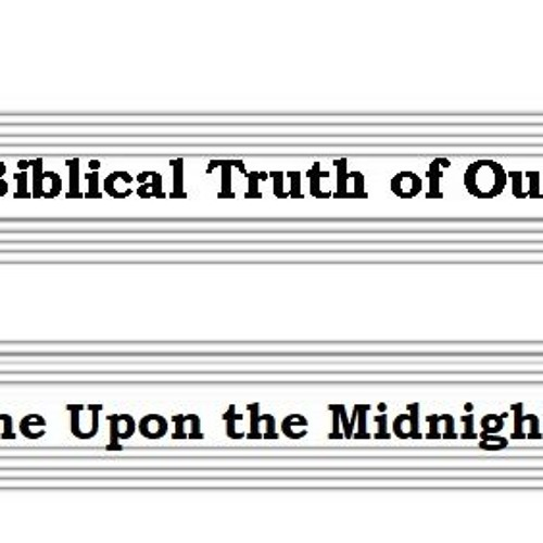 The Biblical Truth Of Our Hymns. It Came Upon The Midnight Clear.