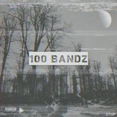 100 Bandz (Prod. Father.Ev1l)