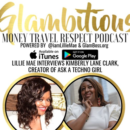 Ep. 55 Lillie Mae Interviews Kimberly Lane Clark (@AskATechnoGirl)