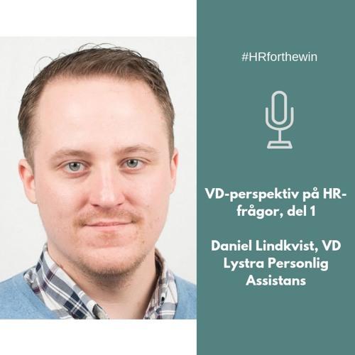 HR ur ett VD-perspektiv med Daniel Lindkvist