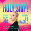 Holy Ship! 2019 Official Mixtape Series #4: GG Magree [DJ Times]
