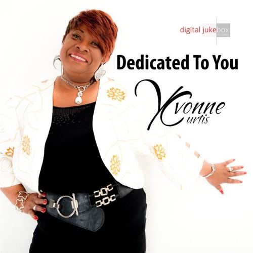 Promo/Preview - Dedicated To You' - By Yvonne Curtis