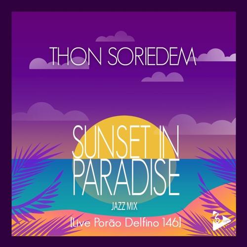 Thon Soriedem - Sunset in Paradise (Jazz Miz)[Live Porão Delfino 146]