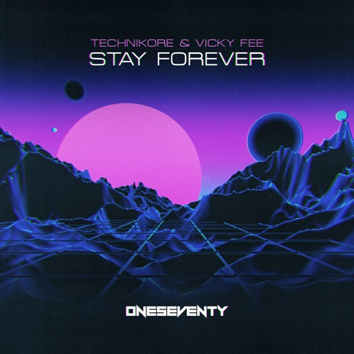 Technikore & Vicky Fee - Stay Forever (Radio Edit)