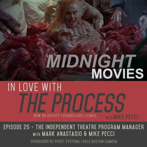 EP25   The Independent Theatre Program Manager(feat. Mark Anastasio)