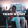 Quin NFN - Talkin' My Shit