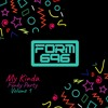 Form 696 - My Kinda Funky Party Volume 1 (FREE TO DOWNLOAD) Full Track list 20/11/18
