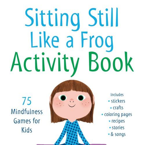 Sitting Still Like A Frog Activity Book By Shambhala Publications