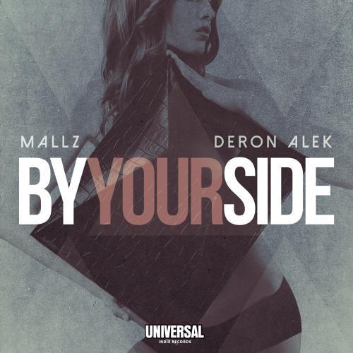 By Your Side by Mallz & Deron Alek