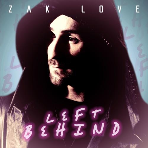 5. Left Behind - Zak Love