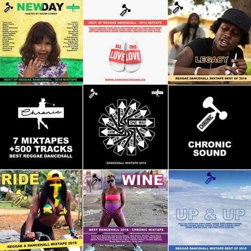 2018 Dancehall Reggae Mixtapes by Chronic Sound