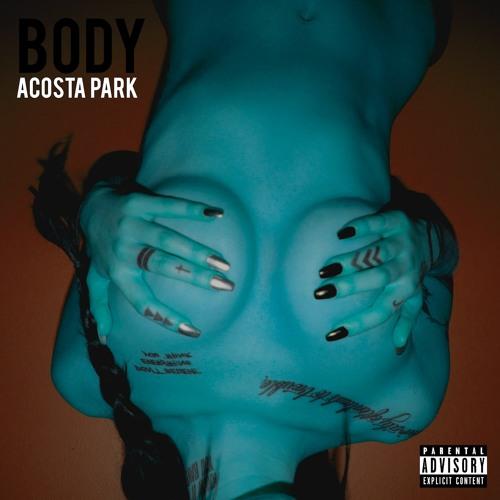 Acosta Park - BODY