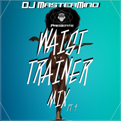 Waist Trainer Mix Pt 4
