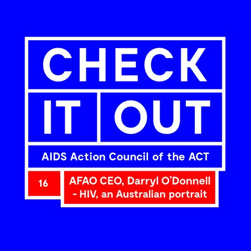 Darryl O'Donnell - HIV, an Australian portrait