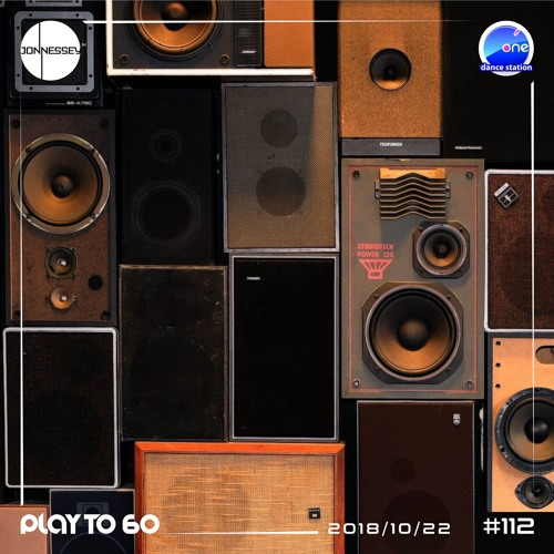 DJ JONNESSEY - PLAY TO 60 - #112 (2018 10 22) 114 - 125 BPM Onefm.ro
