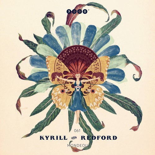"""NOW - 3000Grad061 """"KYRILL & REDFORD"""" Mondeou EP - [snippet]"""