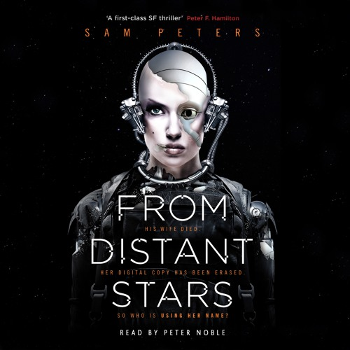 From Distant Stars by Sam Peters, read by Peter Noble