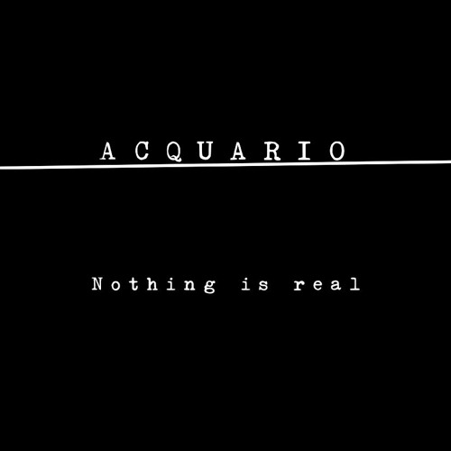 immersione diciannove_ Nothing Is Real