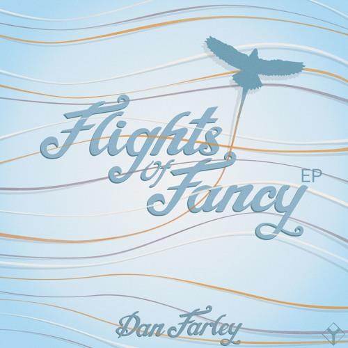 Flights Of Fancy EP