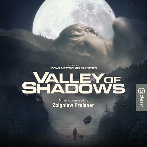 Valley of Shadows - Zbigniew Preisner