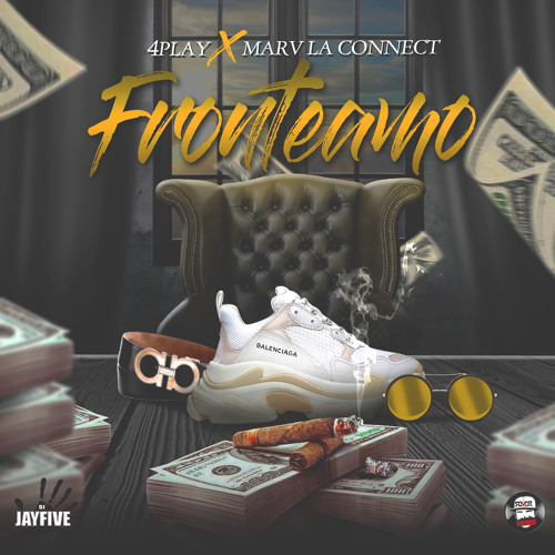 -FRONTEAMO- DJ JAYFIVE FT/ 4PLAY x MARV.LACONNECT