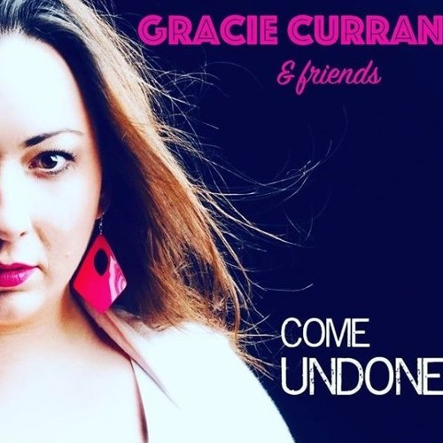 Come Undone by Gracie Curran