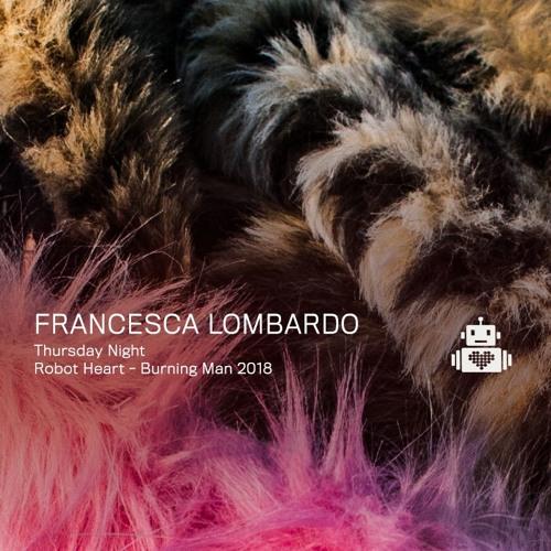 Francesca Lombardo - Robot Heart - Burning Man 2018