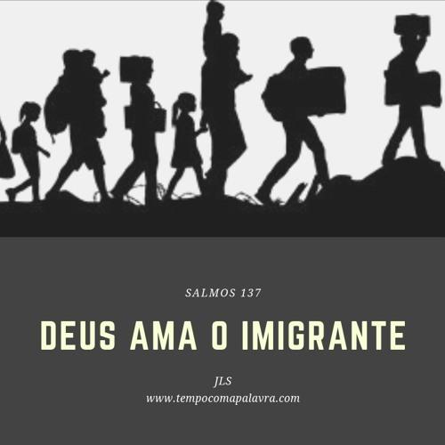 Deus Ama O Imigrante