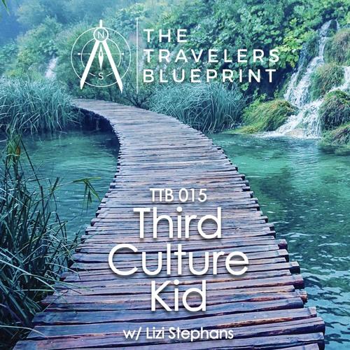 TTB 015: The Third Culture Kid