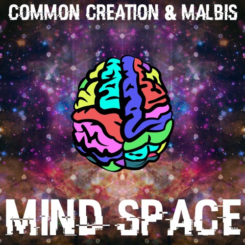 Common Creation & Malbis - Mind Space