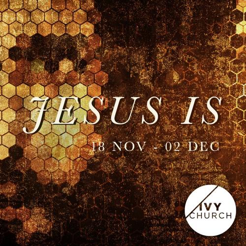 Jesus Is Series
