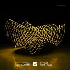 Mefjus 'If I Could' (Loadstar Remix)