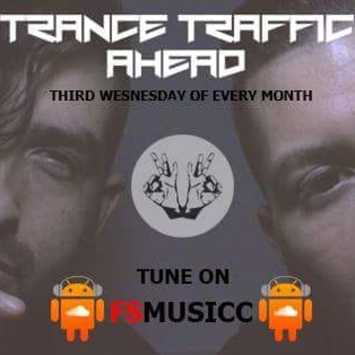 Fergie & Sadrian Pres. Trance Traffic Ahead Episodio 082