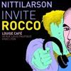 NITTILARSON invite ROCCO RODAMAAL