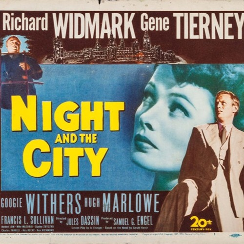 #SohoBites- A Soho on Screen Podcast, Ep1 - Night and the City (1950) with Peter Bradshaw