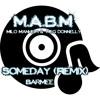 Someday, Milo Manheim & Meg Donnelly (REMIX)