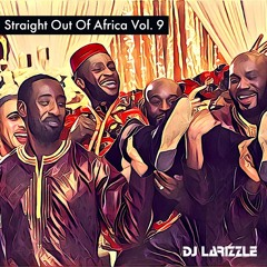 Straight Out Of Africa Vol. 9 [Full Mix]