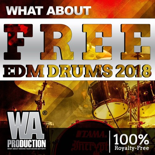 Free EDM Drums 2018 | 90+ Kicks, Snares, Percussion & Drum
