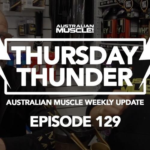 Thursday Thunder Episode 129 Podcast!